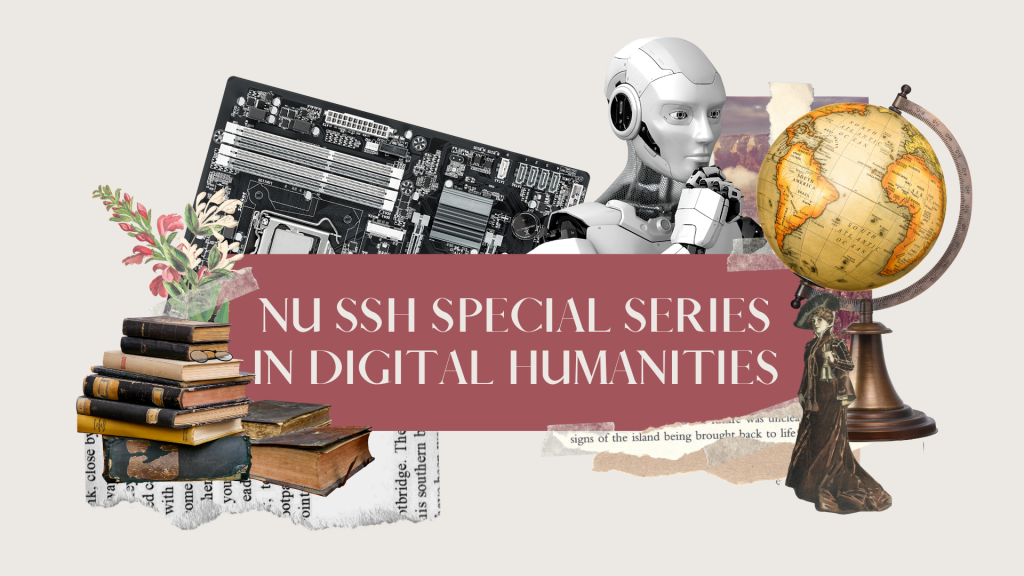 NU SSH Special Series in Digital Humanities (3)